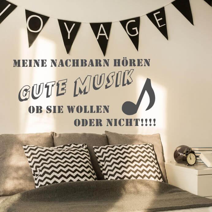 wandtattoo meine nachbarn h ren gute musik my. Black Bedroom Furniture Sets. Home Design Ideas